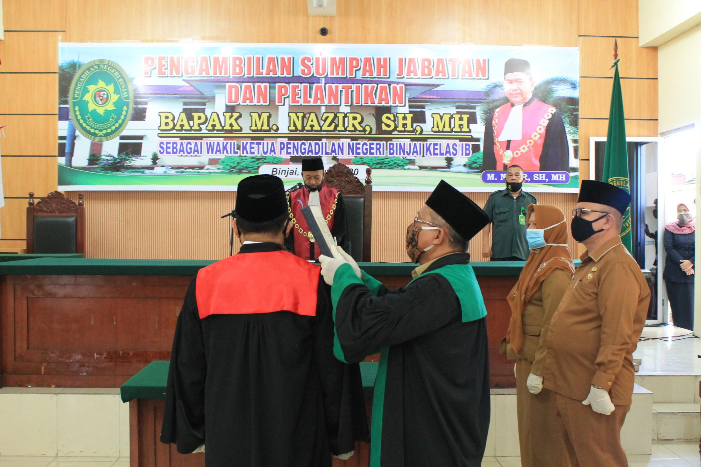 Pelantikan Wakil Ketua Pengadilan Negeri Binjai Bapak M. NAZIR, S.H., M.H